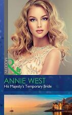 His Majesty's Temporary Bride (The Princess Seductions, Book 1),Annie West