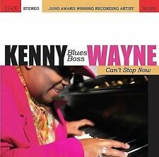 "Can't Stop Now by Kenny ""Blues Boss"" Wayne (CD, May-2008, Electro-Fi Records)"