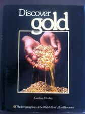 DISCOVER GOLD By Geoff Hindley  Large Hardcover Mining Fossicking History