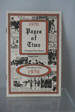1970 PAGES OF TIME A NOSTALGIA NEWS REPORT
