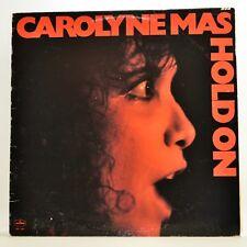 Carolyne Mas Hold On LP Vinyl Album 1980 Mercury SRM-1-3841