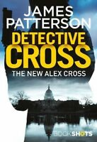 Detective Cross: BookShots (An Alex Cross Thriller),James Patterson