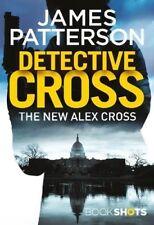 Detective Cross: BookShots (An Alex Cross Thriller),James Patterson