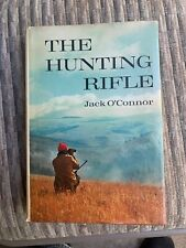 The Hunting Rifle by Jack O'Connor (HC), C.1970
