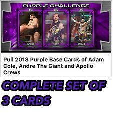 2018 PURPLE BASE CARDS COLE / ANDRE  / CREWS SET OF 3 Topps WWE Slam Digital