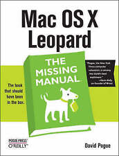 Mac OS X Leopard: The Missing Manual by Pogue, David.