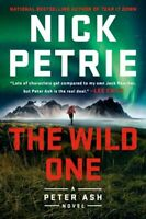 The Wild One by Nick Petrie 9780525535461 | Brand New | Free UK Shipping