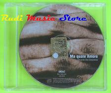 CD Singolo EDUARDO DE CRESCENZO Ma quale amore PROMO 2002 SELF (*) mc dvd  (S9)