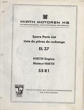 HIRTH EL 37 SNOWMOBILE & VEHICLE ENGINE MODEL 55R1 SPARE PARTS MANUAL (650)
