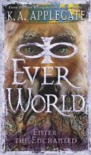 Enter the Enchanted (Everworld #3) by K.A. Applegate