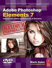 Adobe Photoshop Elements 7 Maximum Performance: Unleash the hidden performance o
