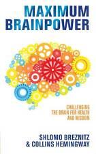 Maximum Brainpower: Challenging the Brain for Health and Wisdom, Breznitz, Shlom