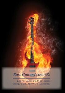 Bass Guitar Lesson Z DVD : Learn How To Play Bass Guitar For Beginners!