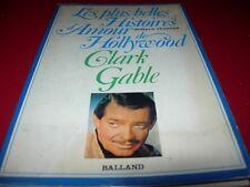 LES PLUS BELLES HISTOIRES D'AMOUR DE HOLLYWOOD : CLARK GABLE  1981   R.  FEARFAR
