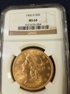 1906 D $20 US LIBERTY DOUBLE EAGLE  1oz. GOLD COIN  MS 64 NGC