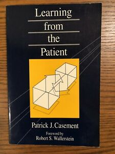 Learning from the Patient by Patrick J. Casement (1992, Paperback)