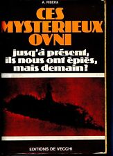 CES MYSTERIEUX OVNI - A. Ribera 1976 - OVNI - UFO