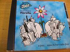 360 GRADI FEATURING FIORELLO E POI...NON TI HO VISTA PIU  CD SINGOLO
