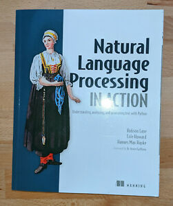 Natural Language Processing in Action (Englisch) Hobson Lane