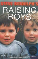 Steve Biddulph's Raising Boys: Why Boys are Different - and How to Help Them...