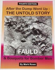 RAF FAULD EXPLOSION - Second World War Disaster History Munitions Storage WW2