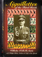 AIGUILLETTES OF THE THIRD REICH. by Saris, W. P. B. R.  SIGNED BY THE AUTHOR