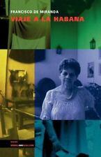 Viaje a la Habana by Francisco De Miranda (2014, Paperback)