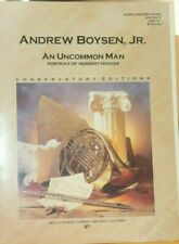 Concert Band: An Uncommon Man by Andrew Boysen Jr New,