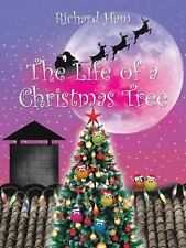 The Life of a Christmas Tree by Richard Ham (2015, Paperback)