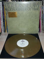 LP COLOSSEUM - DAUGHTER OF TIME - NUMBERED 500 - GOLD - MOV - MUSIC ON VINYL