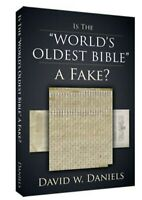 "Is The World's ""Oldest Bible"" A Fake? by David W. Daniels"