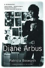 Diane Arbus: A Biography by Patricia Bosworth