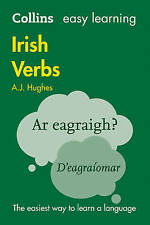 Collins Easy Learning Irish Verbs: Trusted support for learning, Hughes, Dr. A.