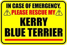 In Case Of Emergency Rescue Kerry Blue Terrier Sticker