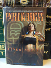 River Marked by Patricia Briggs - Signed 1st/1st - Mercy Thompson # 6