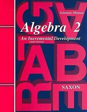 Saxon Homeschool Algebra 2 Solutions / Teachers Manual (3rd Edition) - NEW!