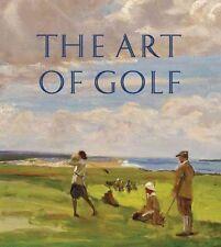 The Art of Golf by Kenneth McConkey, Michael Clarke (Paperback, 2014)