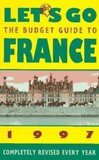Let's Go the Budget Guide to France 1997 (Annual)-ExLibrary