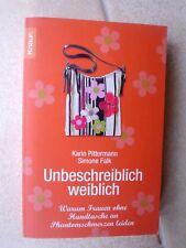 """Knaur Verlag ~ """"Unbeschreiblich weiblich""""~ Taschenbuch ~ Karin Pittermann ~ wNEU"""