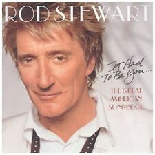 Rod Stewart It Had To Be You The Great American Songbook CD NEW SEALED 2002