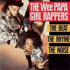 Wee Papa Girl Rappers ‎– The Beat, The Rhyme, The Noise