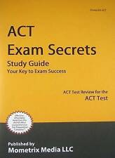 NEW ACT Exam Secrets Study Guide: ACT Test Review for the ACT Test