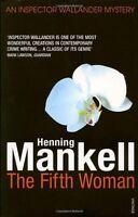 The Fifth Woman: Kurt Wallander,Henning Mankell- 9780099535294