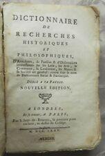 ***** RARE - DICTIONNAIRE DE RECHERCHES HISTORIQUES ET PHILOSOPHIQUES - 1775 ***