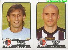 443 MICILLO / BREVI ITALIA ASCOLI CALCIO STICKER CALCIATORI 2004 PANINI