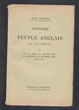 HISTOIRE DU PEUPLE ANGLAIS AU XIXeSIECLE  Tome III  ELIE HALEVY 1928