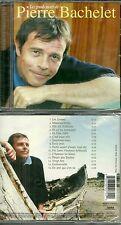 CD - PIERRE BACHELET : Le meilleur de BACHELET / BEST OF ( NEUF EMBALLE )