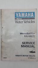 Yamaha Marine WAVERAIDER RA700(T) Factory Service Manual. 1st ed., February 1994