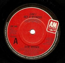 SAM BROWN Can I Get A Witness Vinyl Record 7 Inch A&M AM 509 1988