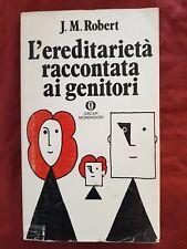 Libro L'EREDITARIETA' RACCONTATA AI GENITORI J. M. ROBERT  #TO1